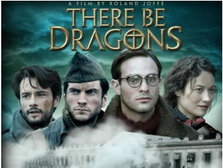 The main actors of 'There Be Dragons'
